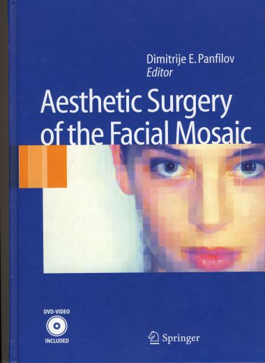 Knjiga Aesthetic Surgery of the facial mosaic - autor Dimitrije E. Panfilov | Clinic Olymp